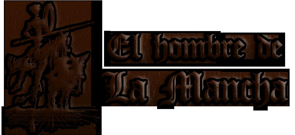 El Hombre de La Mancha (2006)